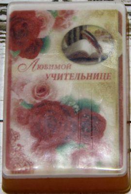 Сувенирное мыло Любимой учительнице в Stranamasterov.by Беларусь.